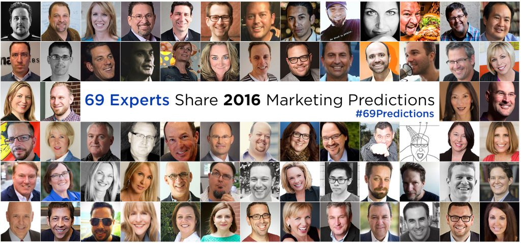 69 Experts Share 2016 Marketing Predictions